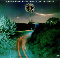 [Bachman-Turner Overdrive Freeways Album Cover]