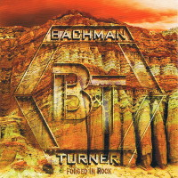 [Bachman-Turner Overdrive Forged in Rock Album Cover]