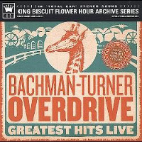 [Bachman-Turner Overdrive Greatest Hits Live Album Cover]