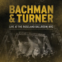 [Bachman-Turner Overdrive Live At the Roseland Ballroom, NYC Album Cover]