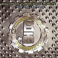 [Bachman-Turner Overdrive The Collection Album Cover]