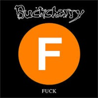 [Buckcherry Fuck Album Cover]