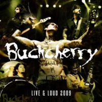 [Buckcherry Live and Loud 2009 Album Cover]