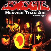 Budgie Heavier Than Air: Rarest Eggs Album Cover