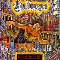 [Bulldozer Neurodeliri Album Cover]
