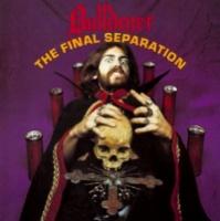 [Bulldozer The Final Separation Album Cover]