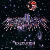 [Bullet Execution Album Cover]