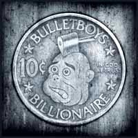 Bulletboys 10c Billionaire Album Cover
