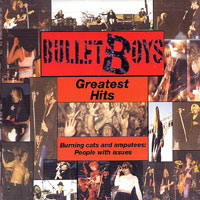 [Bulletboys Greatest Hits (Burning Cats and Amputees) Album Cover]