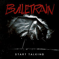 [Bulletrain Start Talking Album Cover]