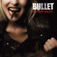 [Bullet Bite The Bullet Album Cover]