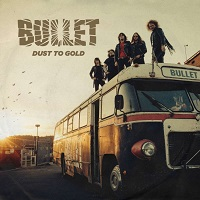 [Bullet Dust to Gold Album Cover]