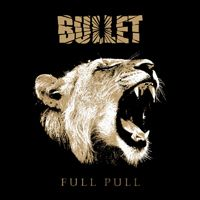 [Bullet Full Pull Album Cover]