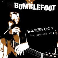 [Bumblefoot Barefoot - The Acoustic EP Album Cover]