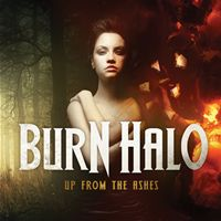 [Burn Halo Up From The Ashes Album Cover]