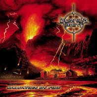 [Burning Point Salvation By Fire Album Cover]