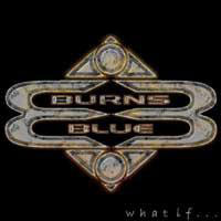 [Burns Blue What If.... Album Cover]