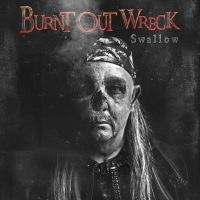[Burnt Out Wreck Swallow Album Cover]