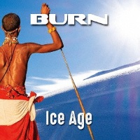 [Burn Ice Age Album Cover]