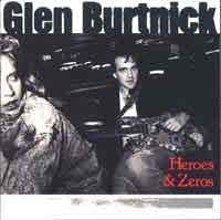 [Glen Burtnick Heroes and Zeroes Album Cover]