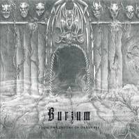 [Burzum From The Depths Of Darkness Album Cover]