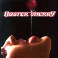 [Buster Cherry Buster Cherry Album Cover]