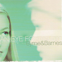 [Byrne and Barnes An Eye for An Eye Album Cover]