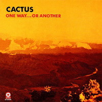 [Cactus One Way... or Another Album Cover]