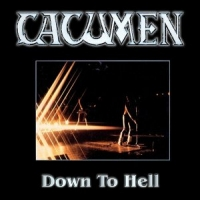 [Cacumen Down To Hell Album Cover]