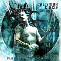 [Callenish Circle Flesh Power Dominion Album Cover]