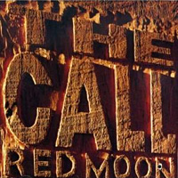 [The Call Red Moon Album Cover]