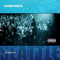 [Candlebox Alive in Seattle Album Cover]