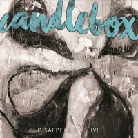 [Candlebox Disappearing Live Album Cover]