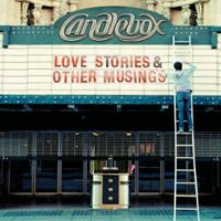 [Candlebox Love Stories and Other Musings Album Cover]