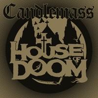 [Candlemass Houae of Doom Album Cover]