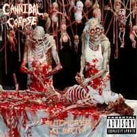 [Cannibal Corpse Butchered At Birth Album Cover]