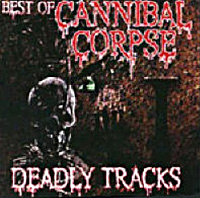 Cannibal Corpse Deadly Tracks Album Cover