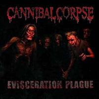 [Cannibal Corpse Evisceration Plague Album Cover]