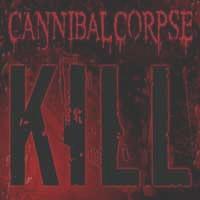 [Cannibal Corpse Kill Album Cover]