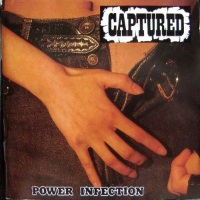 [Captured Power Infection Album Cover]