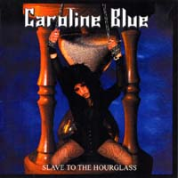 [Caroline Blue Slave To The Hourglass Album Cover]
