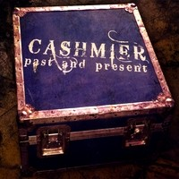[Cashmier Past and Present Album Cover]