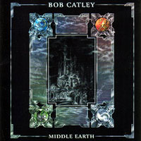 [Bob Catley Middle Earth Album Cover]