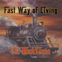 [C.C. Rocktrain Fast Way of Living Album Cover]