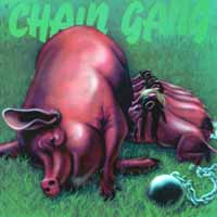 [Chain Gang Chain Gang Album Cover]