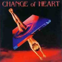 [Change of Heart Change of Heart Album Cover]