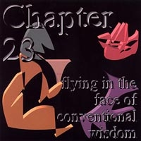 [Chapter 23 Flying In The Face Of Conventional Wisdom Album Cover]