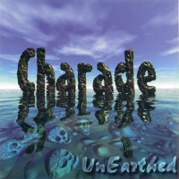 [Charade UnEarthed Album Cover]