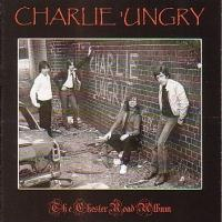 [Charlie Ungry The Chester Road Album Album Cover]
