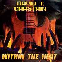 [David T. Chastain Within the Heat Album Cover]